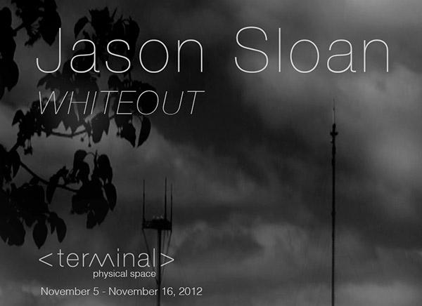 Jason Sloan, Terminal