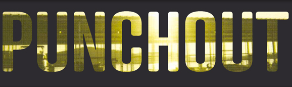 Punch Out, one of Christopher Clark's typographic plays.
