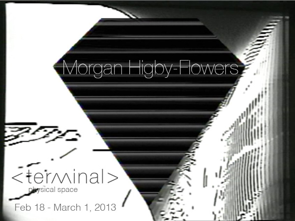 Morgan Higby-Flowers - Terminal