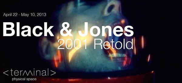 2001 Retold, Black & Jones